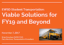 EWSD Transportation Update - Viable Solutions for FY19 and Beyond