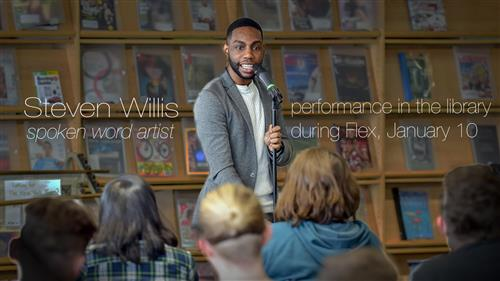 Steven Willis (Spoken Word Artist) Performing in the Library January 10