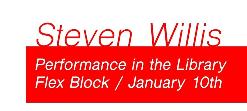 Spoken Word Poet Steven Willis: January 10