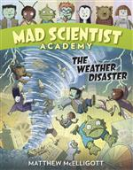 Mad Scientist Academy Weather Disaster